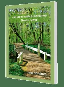 kniha Jak jsem našla tu správnou životní cestu