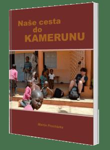 kniha Naše cesta do Kamerunu