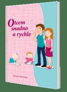 kniha Otcem snadno a rychle