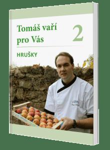 kniha Tomáš pro Vás Hrušky