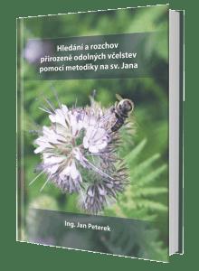 kniha Hledání a rozchov přirozeně odolných včelstev