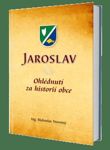 kniha Jaroslav, ohlédnutí za historií obce